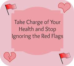 DON'T IGNORE THE RED FLAGS