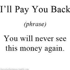 I'll pay u back