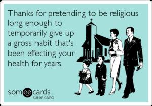 Pretending to be religious