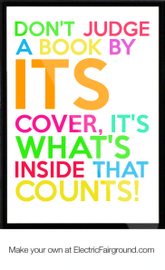 Don-t-Judge-a-book-by-its-cover-it-s-what-s-inside-that-counts-Framed-Quote-954